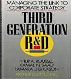 Third Generation R.& D.: Managing the Link to Corporate Strategy