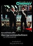 Produkt-Bild: Verzeichnis aller Opengesamtaufnahmen. CD-ROM für Win 95, 98, ME, NT, 2000, XP/ MacOS 10.3. Von 1908 bis zur Gegenwart
