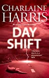 Day Shift (Midnight Texas Book 2)