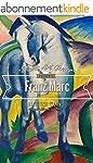 Franz Marc: Collector's Edition Art G...
