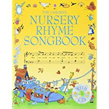 The Usborne Nursery Rhyme Songbook. With Audio-CD