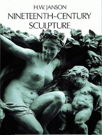 Nineteenth-century Sculpture por H. W. Janson