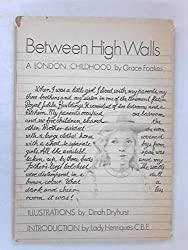 Between High Walls: London Childhood