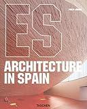 Architecture in Spain: Architektur in Spanien (Architecture & Design Series) - Philip Jodidio