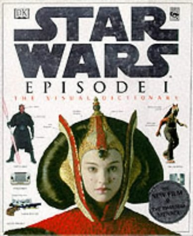 Star Wars episode I : the visual dictionary