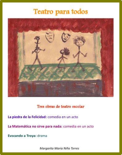 Teatro para todos por Margarita Maria Nino Torres