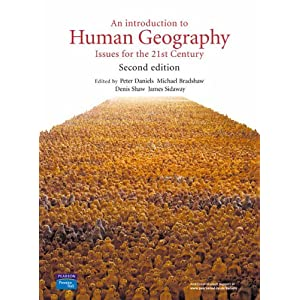 An Introduction to Human Geography: Issues for the 21st Century (Paperback)