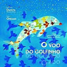O Voo Do Golfinho (Em Portuguese do Brasil)