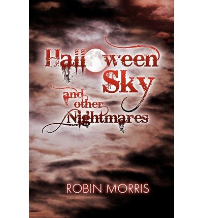 OTHER NIGHTMARES ] BY Morris, Robin ( AUTHOR )Apr-28-2012 ( Paperback ) (Sky Garden Halloween)