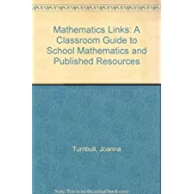 Mathematics Links: v. 2: A Classroom Guide to School Mathematics and Published Resources