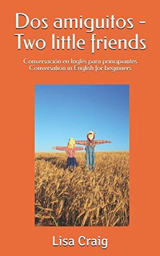 Dos amiguitos - Two little friends: Conversación
