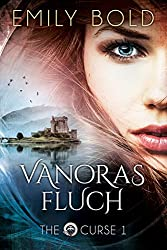 Vanoras Fluch (The Curse, Band 1)