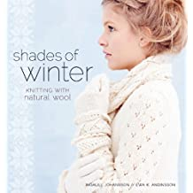 Shades of Winter: Knitting with Natural Wool