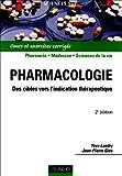 Pharmacologie - Des cibles vers l'indication thérapeutique