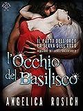 L'Occhio del Basilisco, Romanzo erotico fantasy: Favola sexy per adulti