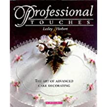 Professional Touches: The Art of Advanced Cake Decorating