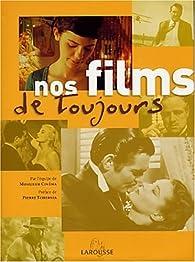 Nos films de toujours par Pierre Tchernia