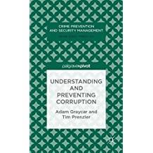 Understanding and Preventing Corruption (Crime Prevention and Security Management)