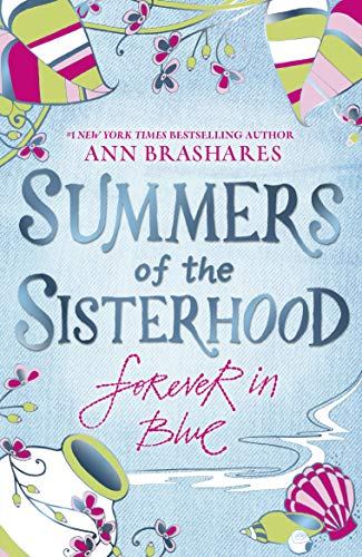 Summers of the Sisterhood: Forever in Blue Childrens Place Blue Jean