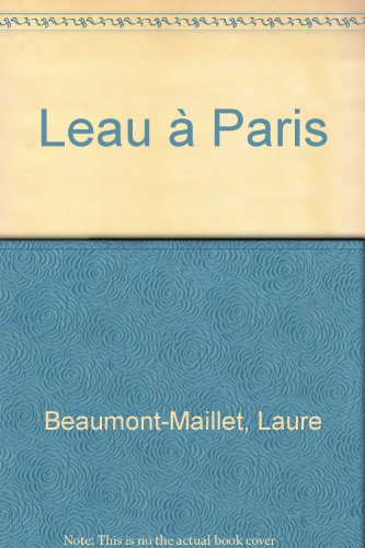 L'eau à Paris par Laure Beaumont-Maillet