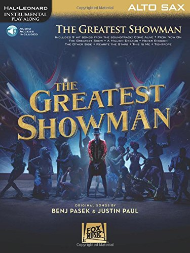 The Greatest Showman: Instrumental Play-Along Series for Alto Sax [With Access Code]