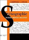 Cours de Sténographie - Système Prévost-Delaunay, 17e édition