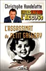 L'assassinat du petit Grégory par Hondelatte