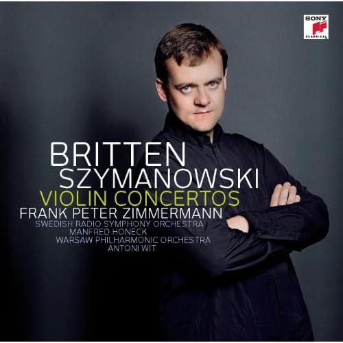 Szymanowski: Violin Concertos 1+2/Britten: Violin Concerto