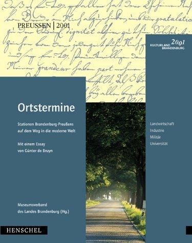 ortstermine-stationen-brandenburg-preussens-auf-dem-weg-in-die-moderne-welt-landwirtschaft-industrie