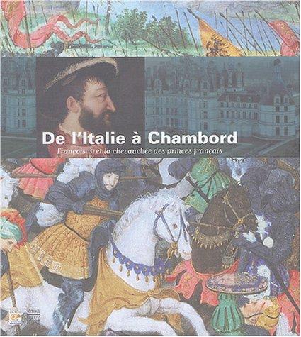 D'Italie  Chambord : Franois Ier