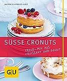 Süße Cronuts: Trend-Mix aus Croissant und Donut (GU Just cooking)