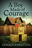 Best Made Courage - A Boy Made of Courage Review