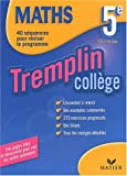 Maths 5e Tremplin Collège (Secondaire)