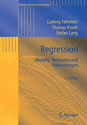 Regression: Modelle, Methoden und Anwendungen (Statistik und ihre Anwendungen) (Thomas-modell)
