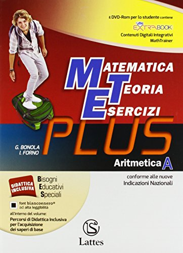 Matematica Teoria Esercizi Plus. Aritmetica A + DVD + Tavole numeriche. Mi preparo per l'interrogazione. Quaderno delle Competenze 1. Per la Scuola media