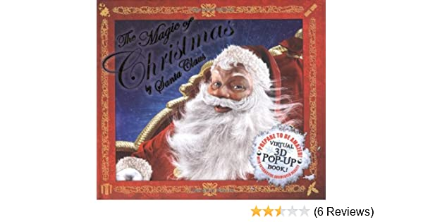 The magic of christmas by santa an augmented reality book amazon the magic of christmas by santa an augmented reality book amazon carlton books 9781847325846 books m4hsunfo