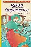 Image de Sissi impératrice : Collection : Idéal Bibliothèque cartonnée