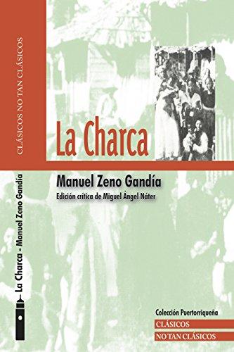 La Charca: Crónicas de un mundo enfermo (Clásicos No Tan Clásicos) de [