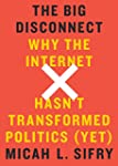 The Big Disconnect: Why the Internet...