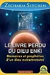 Le livre perdu du dieu Enki: M�moires...