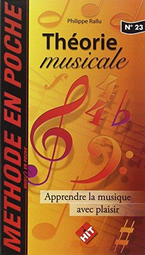 Theorie Musicale (music en poche n° 23) par rallu philippe