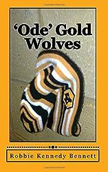 'Ode' Gold Wolves