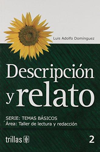 Descripcion y relato/Description and narration (Temas Basicos) por Luis Adolfo Dominguez