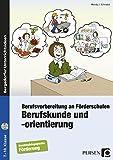 Berufskunde und -orientierung: Berufsvorbereitung an Förderschulen