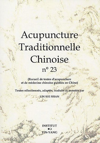 Acupuncture traditionnelle chinoise n° 23