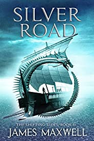 Silver Road (The Shifting Tides Book 2) (English Edition)