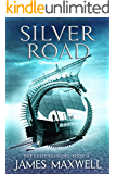 Silver Road (The Shifting Tides Book 2) (English Edition)