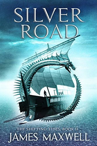 Silver Road (The Shifting Tides Book 2)