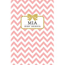 Mia: Baby Journal: Chevron Pink with Bow, 6x9 Blank Lined Name Journal for