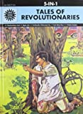 #10: Tales of Revolutionaries: 5 in 1 (Amar Chitra Katha)